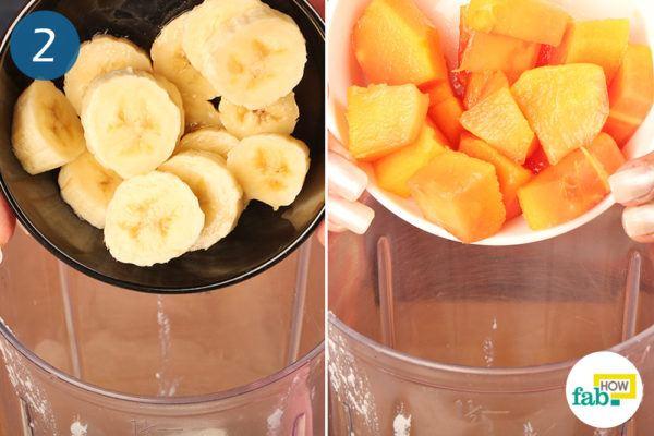 Add banana and papaya