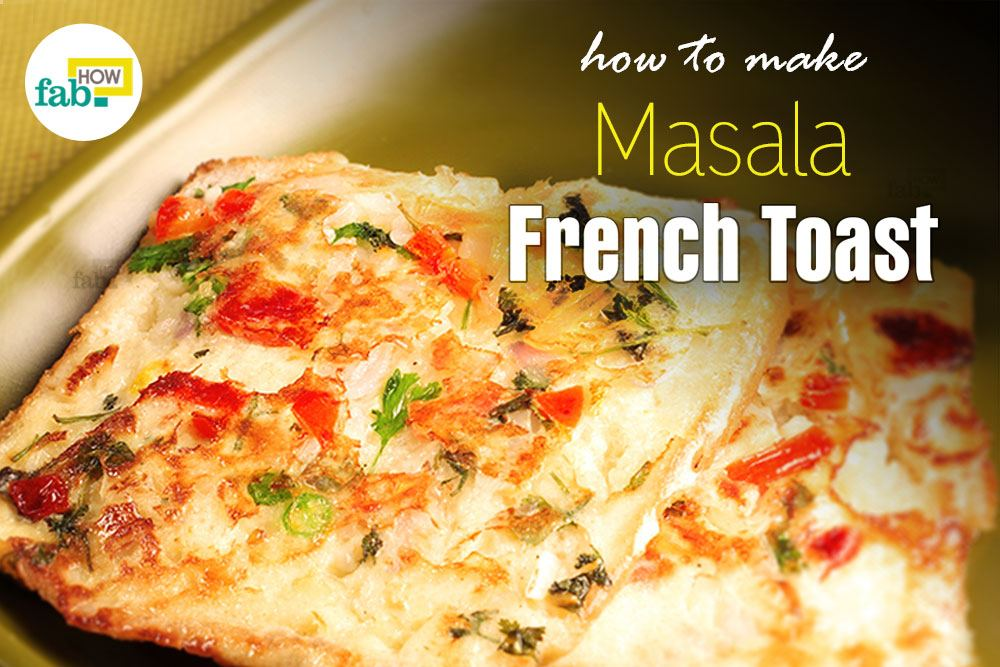Make Indian masala French toast