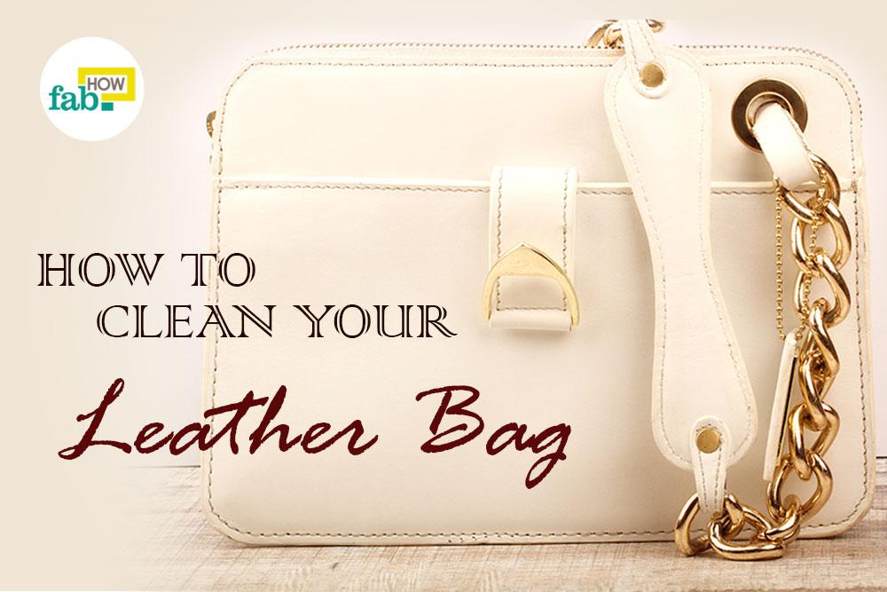 Clean your leather bag