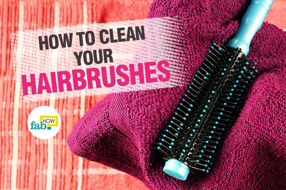 clean your hairbrushes