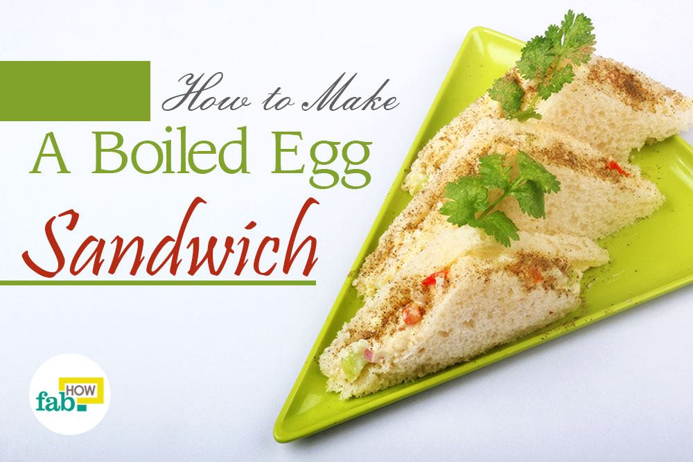 Make boiled egg sandwich