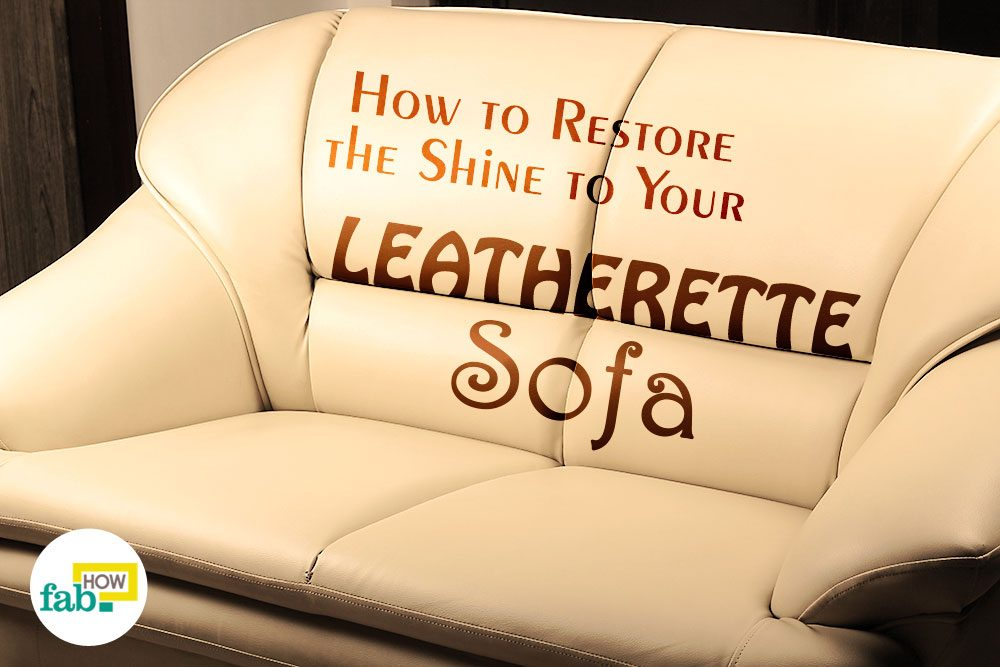 how to clean leatherette sofa