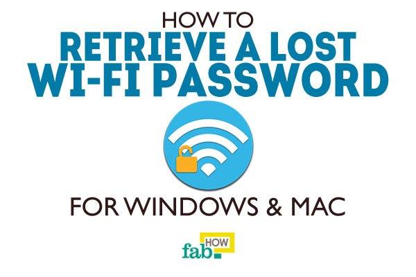 Retrieve lost wifi password windows and mac