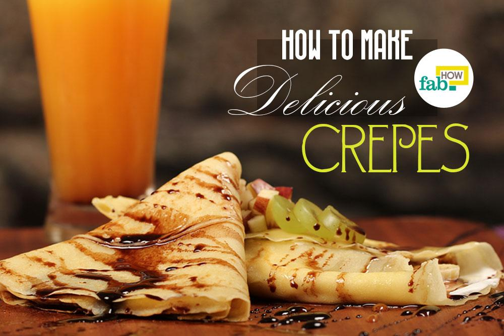 Make crepes that melt in mouth