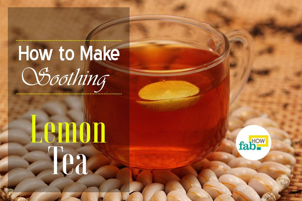 Make lemon tea