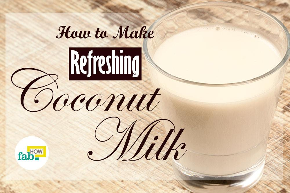 Make coconut milk