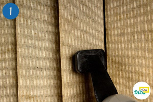 Vacuum the blinds