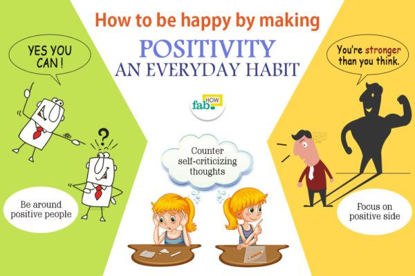 How to Be Happy by Making Positivity an Everyday Habit