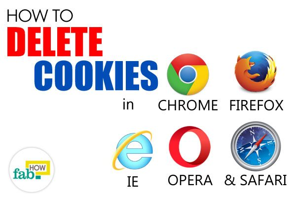 delete cookies chrome firefox ie safari opera