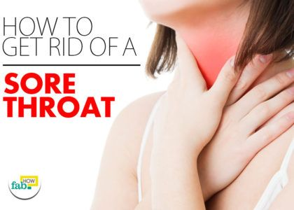 Get rid sore throat fast