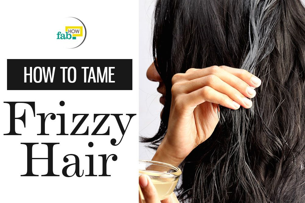 Tame frizzy hair fast
