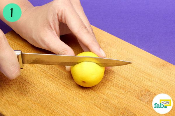 Cut a lemon in half