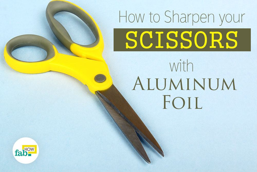 Sharpen scissors aluminum foil