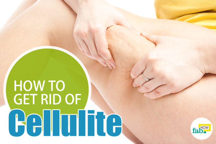 How to Get Rid of Cellulite Fast and Naturally