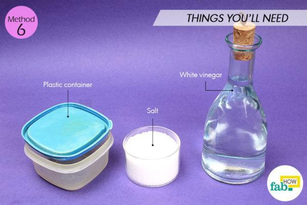 Using salt and white vinegar things need