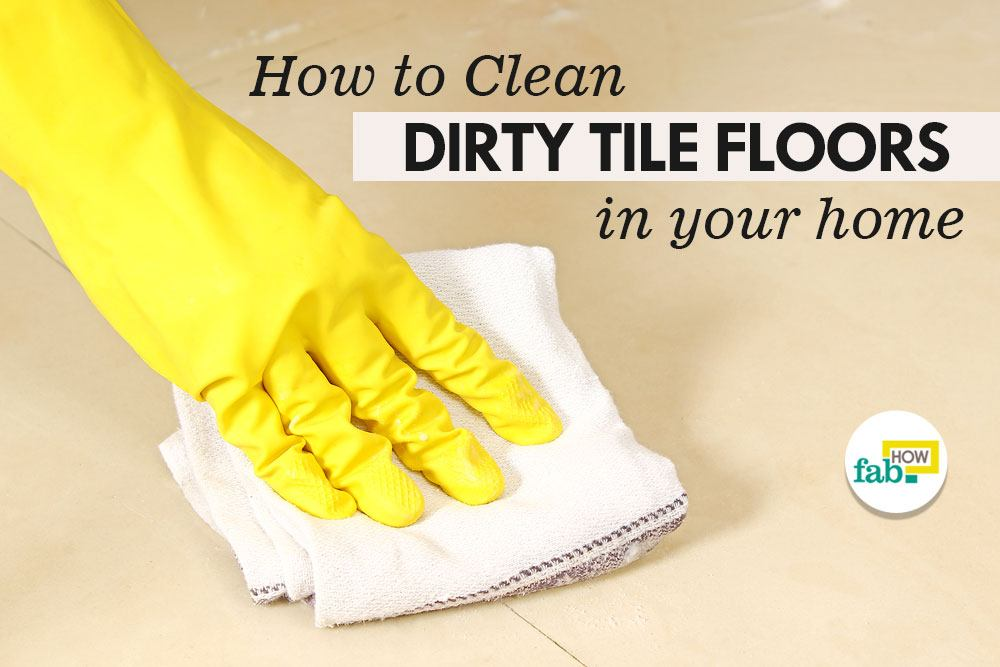 How To Clean Dirty Tile Floors With Vinegar And Baking