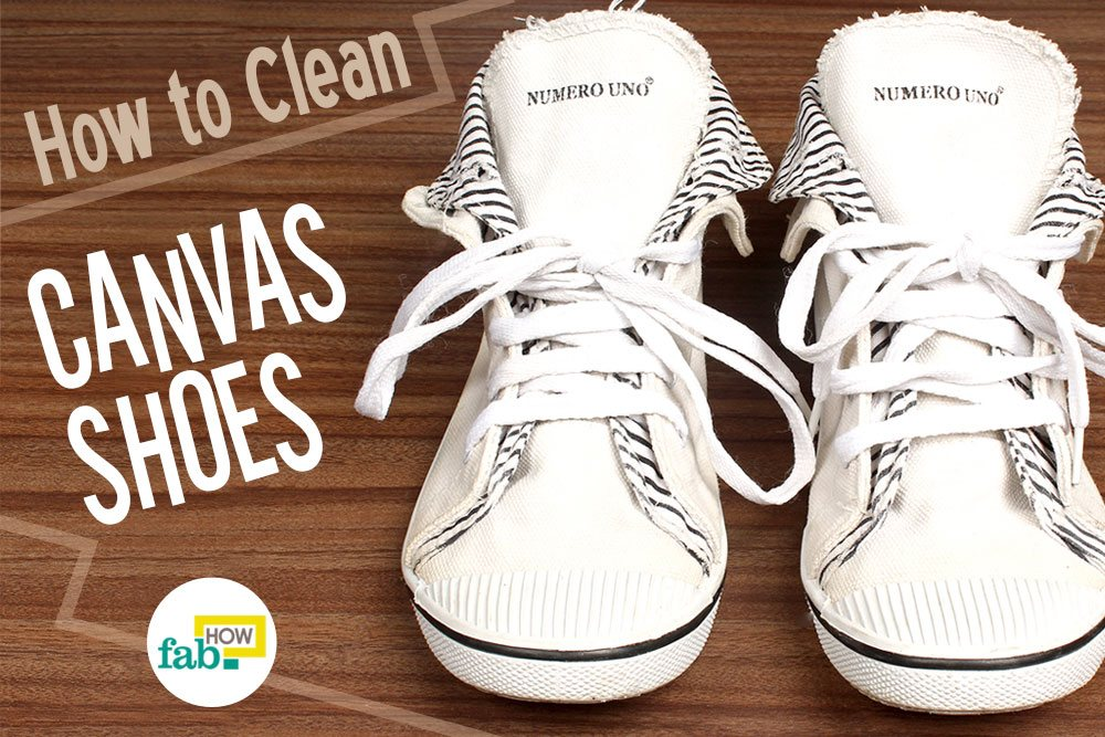 how to clean canvas shoes and make them look new