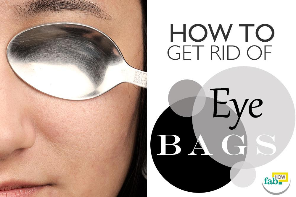 get rid of eyebags