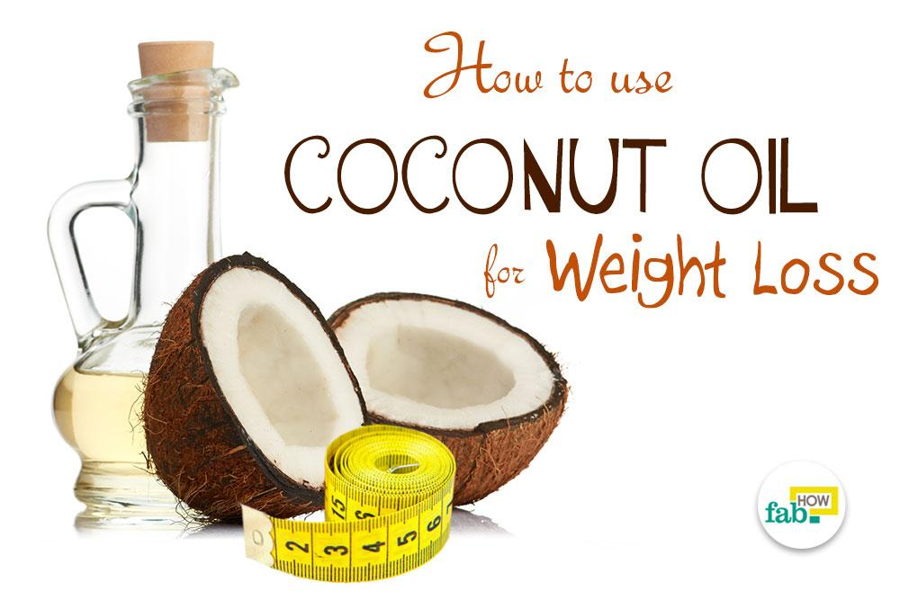 use coconut oil for weight loss