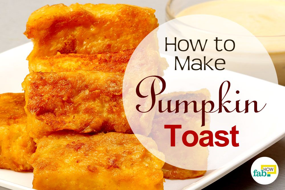 make pumpkin toast