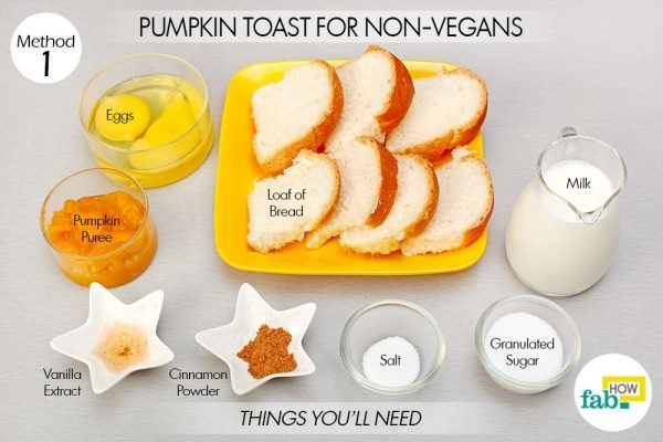 pumpkin toast for nonvegans things need