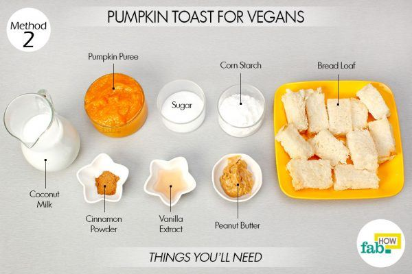 pumpkin toast vegan things need