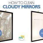 clean cloudy mirrors