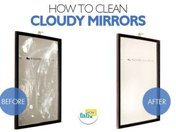 clean cloudy mirrors
