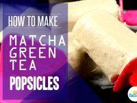 make matcha popsicles