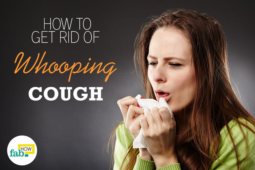 Get Rid Of Whooping Cough Naturally