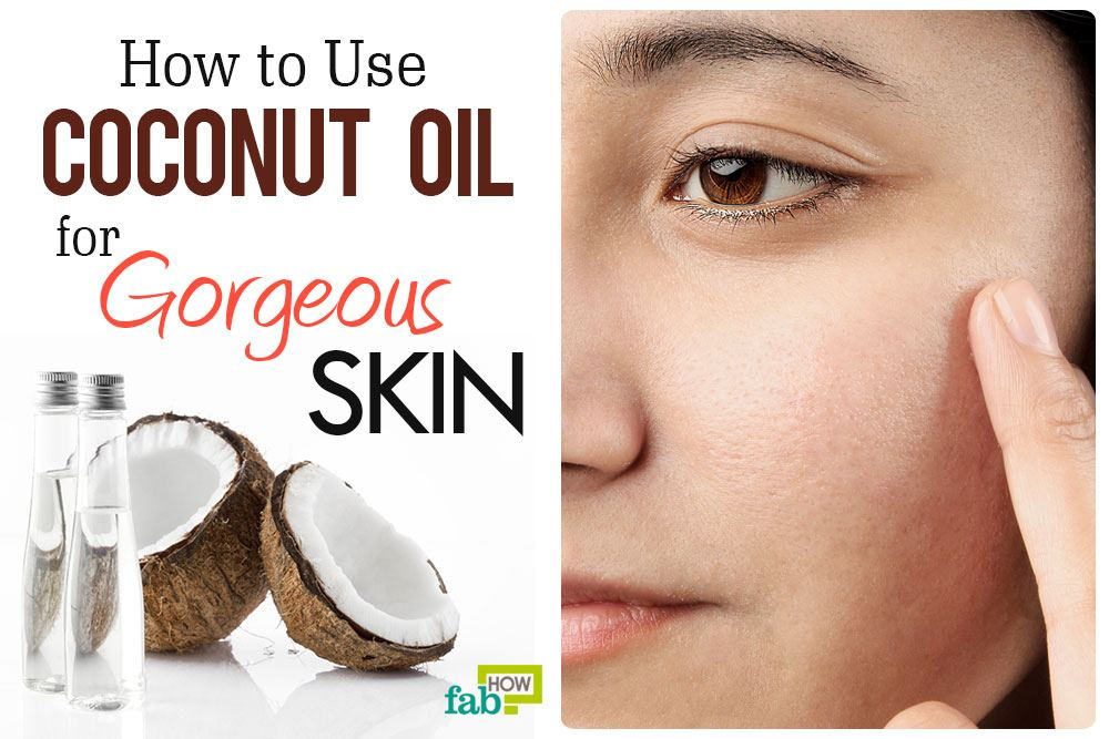 use coconut oil for gorgeous skin