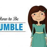 how to be humble