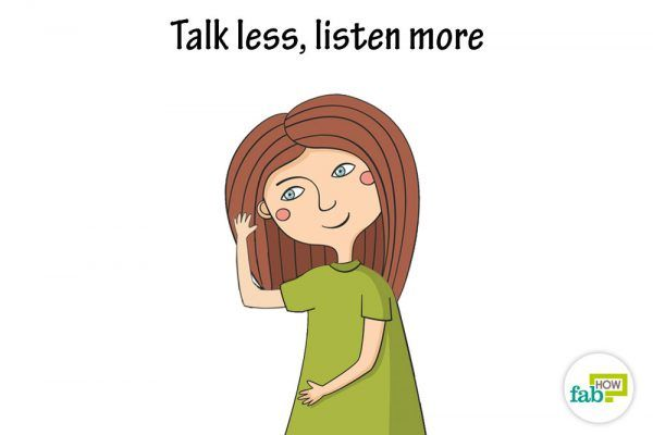 talk less, listen more to practice humility