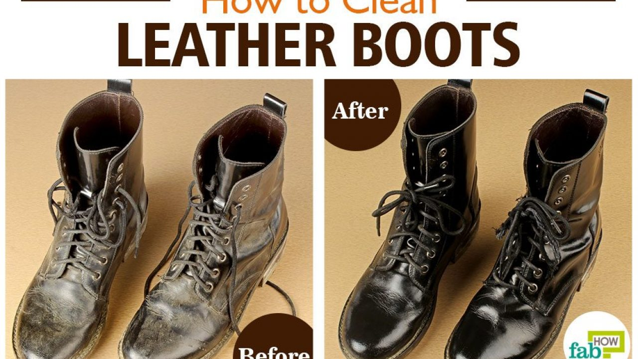 How To Clean Leather Boots Step By With Pictures Fab