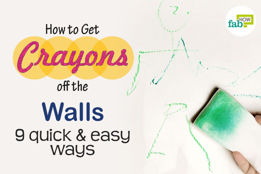 how to get crayons off the walls feat image