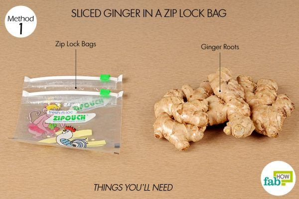 things you need store sliced ginger in a zip lock bag