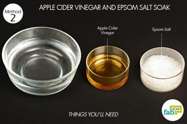 things you'll need for using apple cider vinegar and epsom salt to get rid of nail fungus