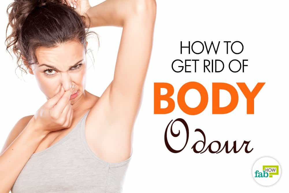 how to get rid of body odor top 7 remedies fab how