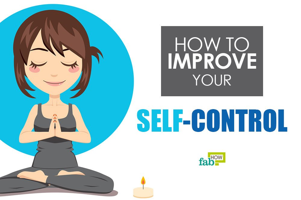 how to improve your self control