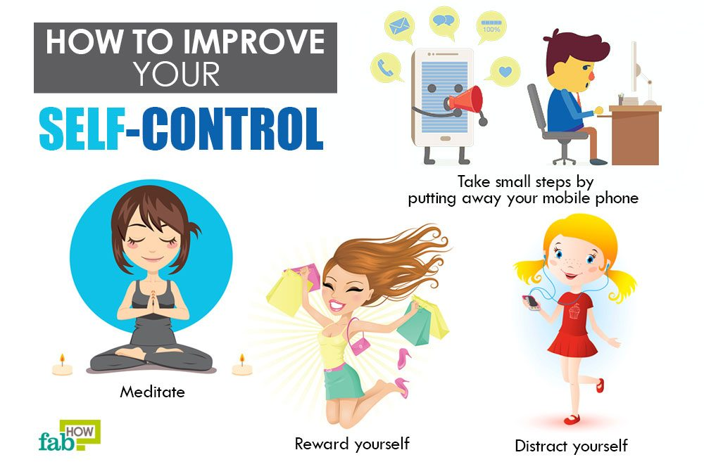 How to Boost Your Self Control: 15+ Helpful Tips