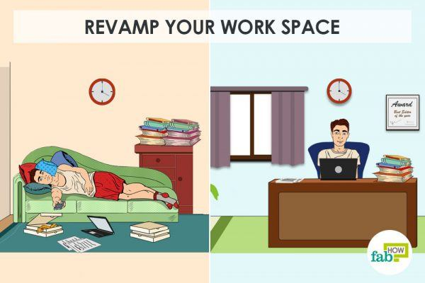 revamp your workspace