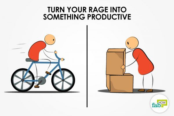 turn your rage into something productive
