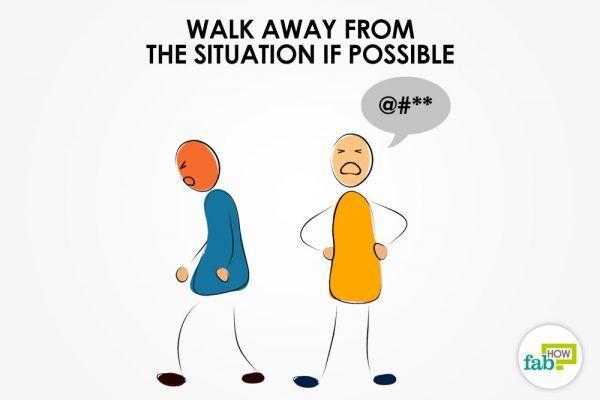 walk away when angry