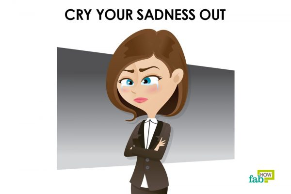cry your sadness out