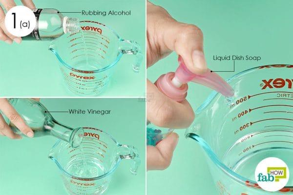 combine rubbing alcohol vinegar and liquid soap