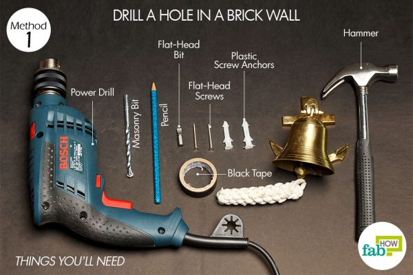 things you'll need to drill a hole through brick wall