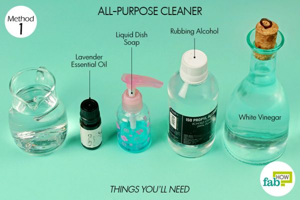 things you'll need to use rubbing alcohol for all purpose cleaner