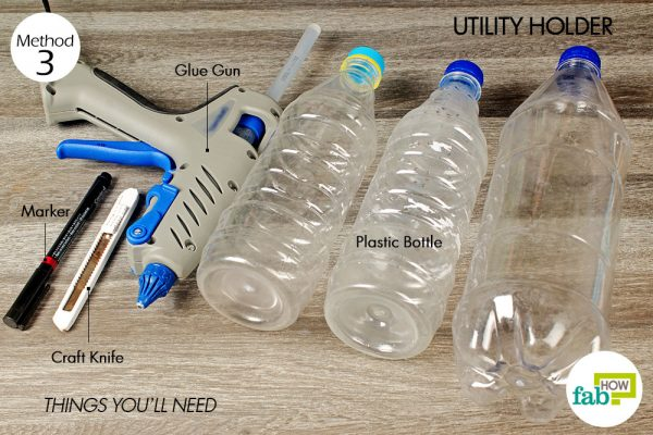 things you'll need to make utility holder made with plastic bottle