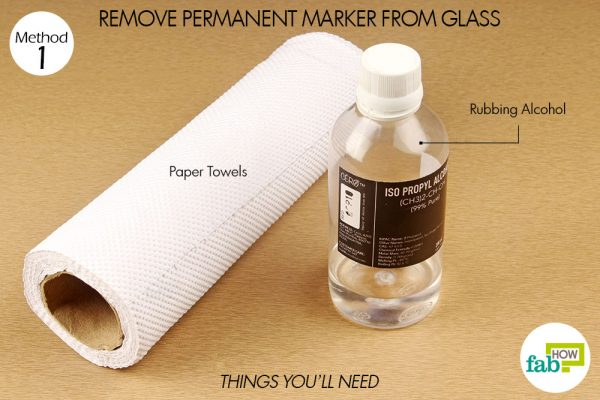 things you'll need to use rubbing alcohol to remove permanent marker from glass