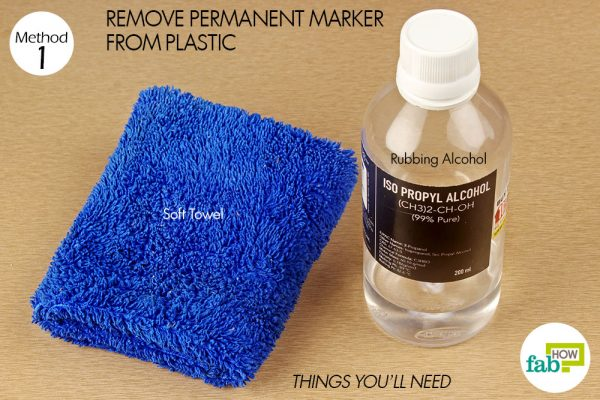 things you'll need to use rubbing alcohol to remove permanent marker from plastic